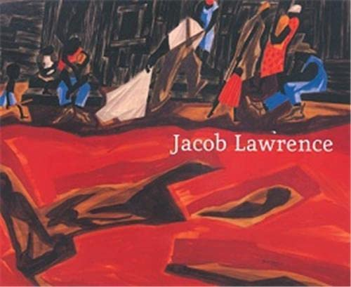 9780981525013: Jacob Lawrence: Moving Forward: Paintings, 1936-1999