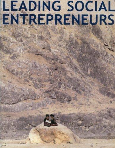 9780981527918: Leading Social Entrepreneurs