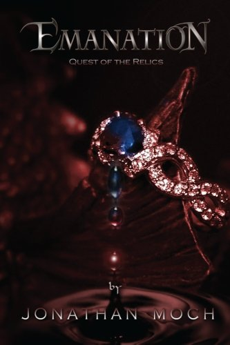 Emanation: Quest of the Relics (Volume 2): Jonathan Moch