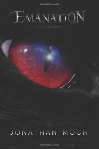 Emanation: Hope's Sacrifice (Volume 1): Jonathan Moch