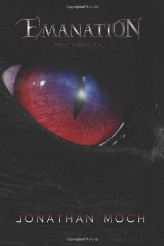 Emanation: Hope's Sacrifice (Volume 1): Moch, Jonathan