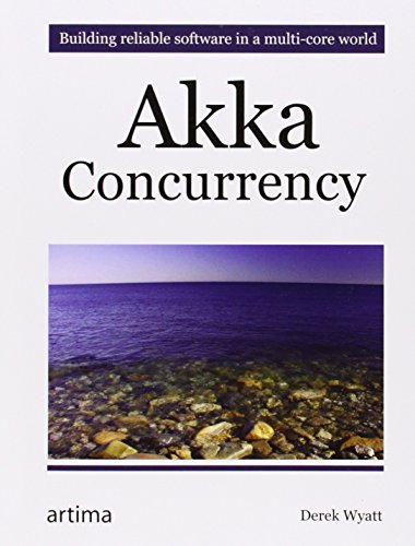 9780981531663: Akka Concurrency