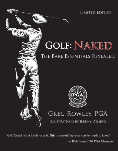 9780981531939: Golf: Naked The Secrets of Golf - Revealed