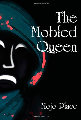 9780981536569: The Mobled Queen