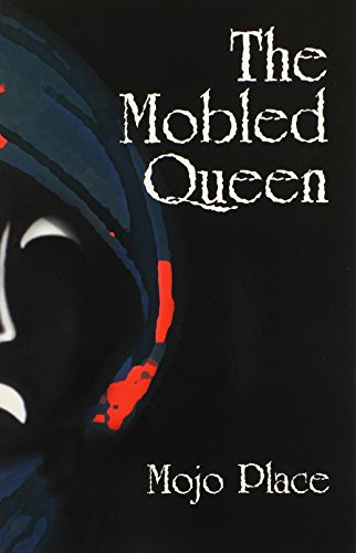 9780981536576: The Mobled Queen