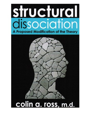 9780981537610: Structural Dissociation: A Proposed Modification of the Theory