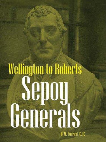 9780981537801: SEPOY GENERALS: Wellington to Roberts