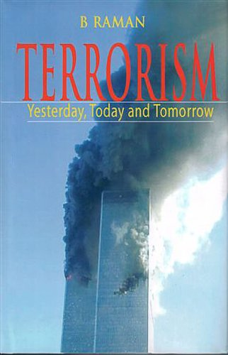 9780981537832: Terrorism: Yesterday, Today and Tomorrow