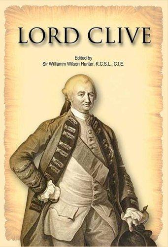 Lord Clive: Colonel G.B. Malleson
