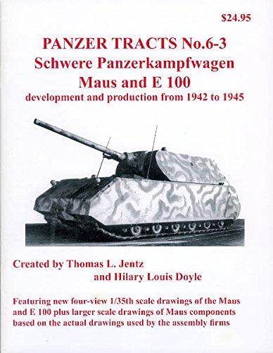 Panzer Tracts No. 6-3: Schwere Panzerkampfwagen Maus: Jentz;Doyle