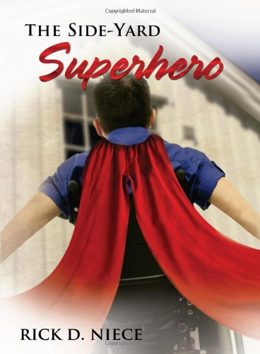 9780981546209: The Side-Yard Superhero (Life in DeGraff: An Automythography)