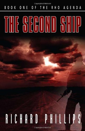 The Second Ship - SIGNED BY AUTHOR: Phillips, Richard