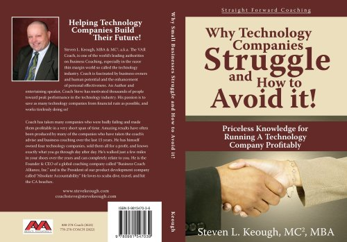 9780981547039: Why Technology Companies Struggle And How To Avoid It.