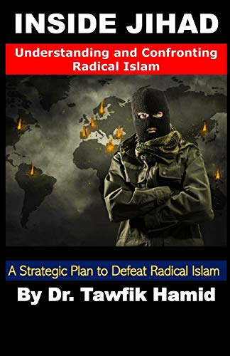 9780981547107: Inside Jihad: Understanding and Confronting Radical Islam