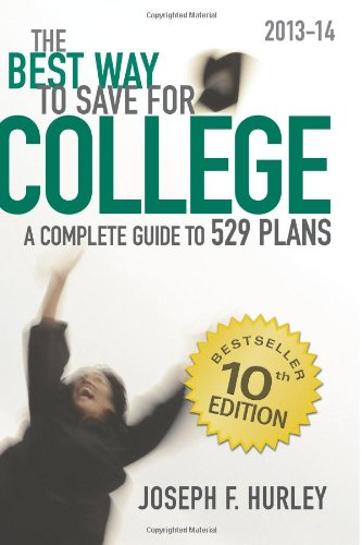 9780981549194: The Best Way to Save for College:: A Complete Guide to 529 Plans 2013-14
