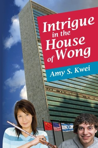 9780981549903: Intrigue in the House of Wong