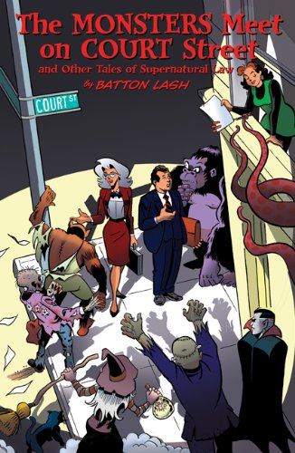 9780981551913: The Monsters Meet on Court Street: And Other Tales of Supernatural Law