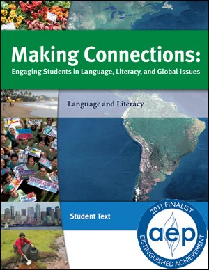 9780981557755: Making Connections: Engaging Students in Language, Literacy and Global Issues
