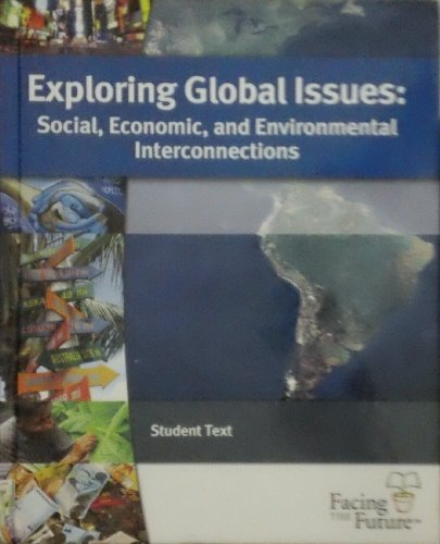 Exploring Global Issues Social, Economic, and Environmental Interconnections: Skelton, Laura; Jacob...