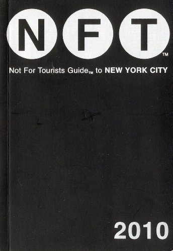 9780981559124: Not for Tourists 2010 Guide to New York City (Not for Tourists Guidebook) (Not for Tourists Guidebooks)
