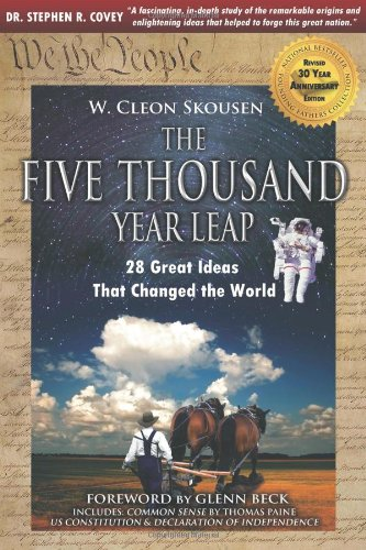 9780981559667: The Five Thousand Year Leap: 28 Great Ideas That Changed the World