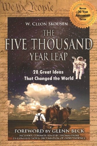 9780981559681: The Five Thousand Year Leap with Glenn Beck Foreword & Common Sense by Paine