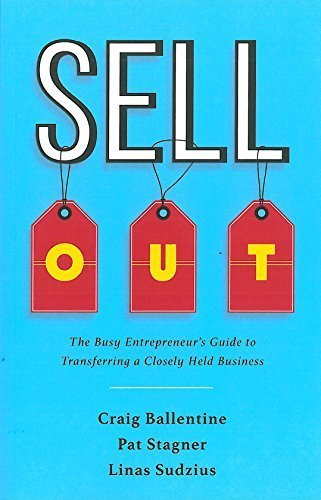 9780981560434: Sell Out: The Busy Entrepreneur's Guide to Transferring a Closely Held Business