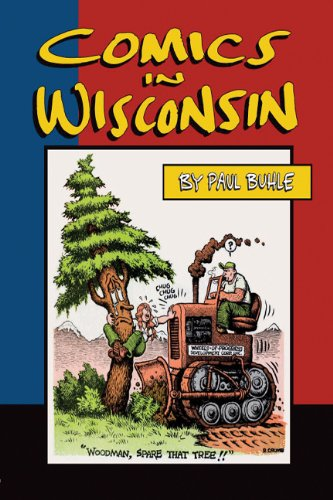 9780981562032: Comics in Wisconsin