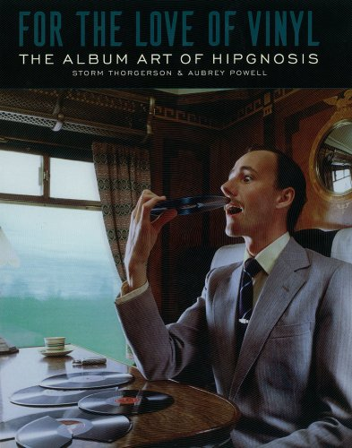 9780981562216: For the Love of Vinyl: The Album Art of Hipgnosis