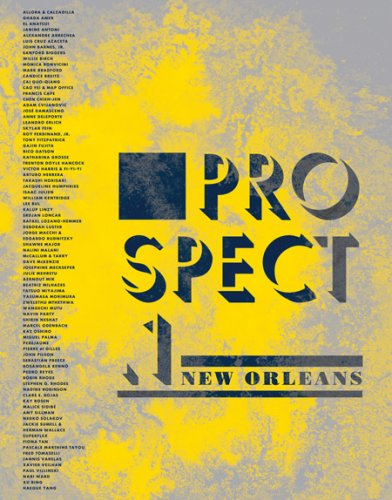 Prospect.1 New Orleans (9780981562292) by Barbara Bloemink; Lolis Elie; Claire Tancons