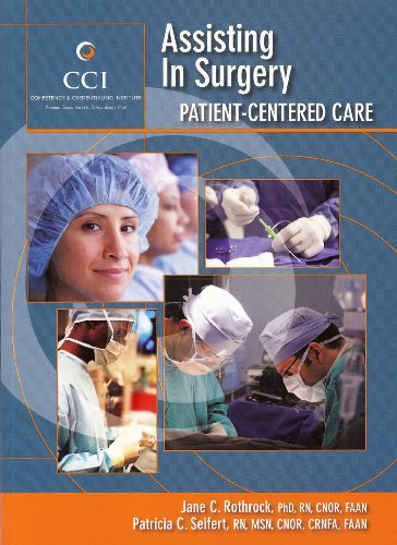Assisting in Surgery: Patient Centered Care: Competency & Credentialing