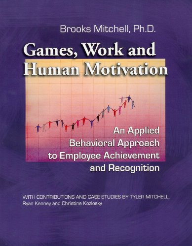 9780981564500: Games, Work and Human Motivation