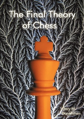 9780981567709: The Final Theory of Chess