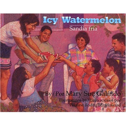 9780981568607: Icy Watermelon/Sandia Fria CD and Book Set (English and Spanish Edition)