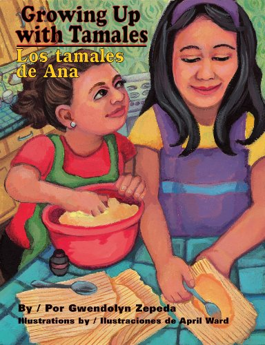 9780981568690: Growing Up with Tamales / Los Tamales de Ana (Hardcover w/CD)