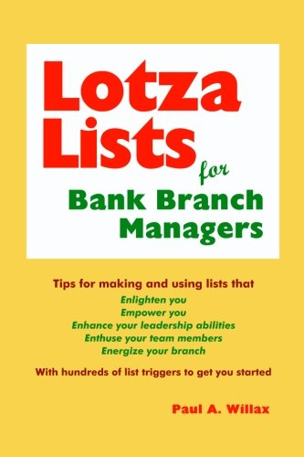 9780981569222: LotzaLists for Bank Branch Managers: Tips for using lists to enhance your leadership abilities
