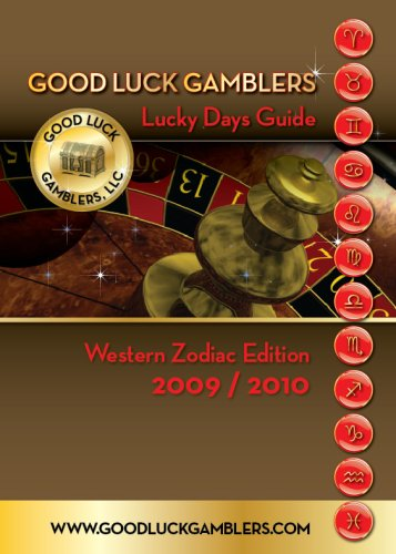 9780981570020: Good Luck Gamblers Lucky Days Guide