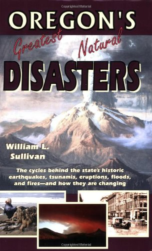 9780981570105: Oregon's Greatest Natural Disasters