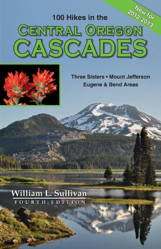 9780981570174: 100 Hikes / Travel Guide: Central Oregon Cascades