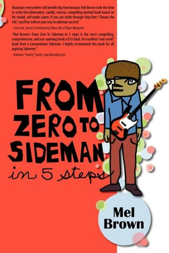 From Zero To Sideman: Mel Brown