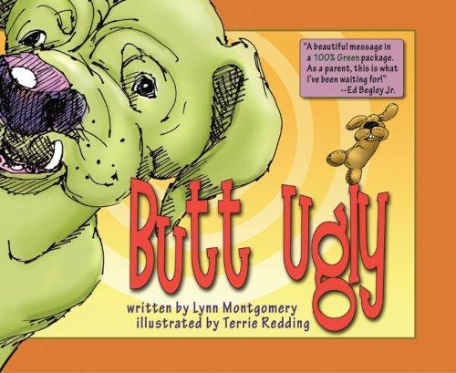 Butt Ugly: Montgomery, Lynn