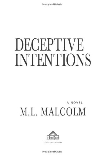 9780981572604: Deceptive Intentions