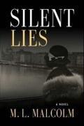 9780981572628: Silent Lies
