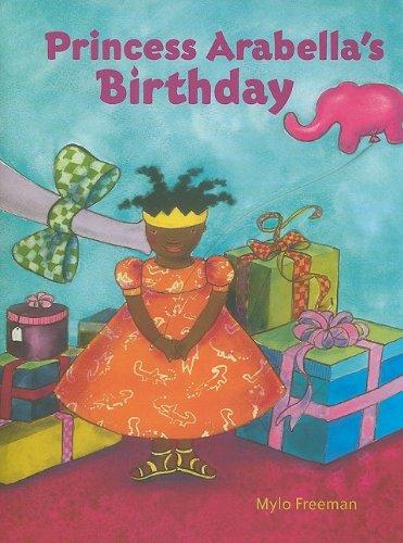 9780981576176: Princess Arabella's Birthday