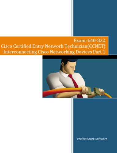 9780981576466: Interconnecting Cisco Networking Devices Part 1 Simulated Exam Software (640-822 ICND1)