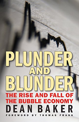 9780981576992: Plunder and Blunder: The Rise and Fall of the Bubble Economy