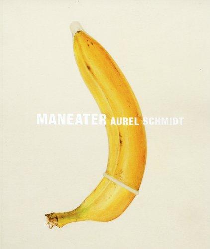 9780981577142: Aurel Schmidt: Man Eater