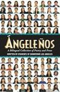 9780981578330: Angelenos: A Bilingual Collection of Poetry and Prose