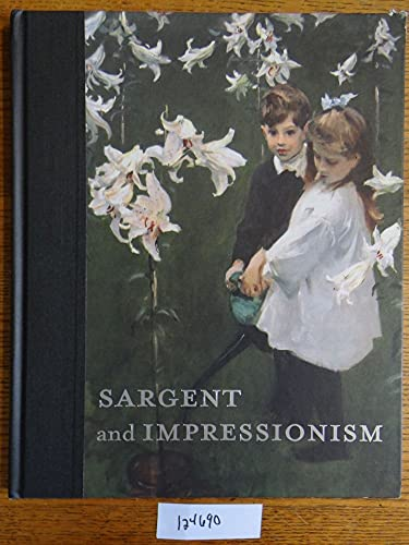 9780981580128: Sargent and Impressionism