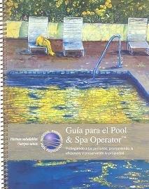 9780981580340: Guia Para el Pool & Spa Operator